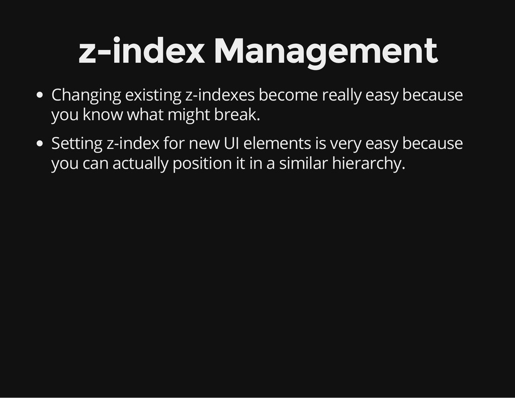 z-index Management Changing existing z-indexes ...