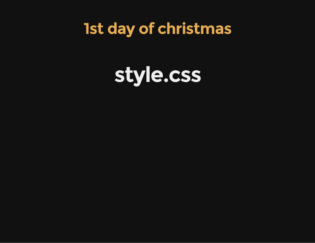 1st day of christmas style.css