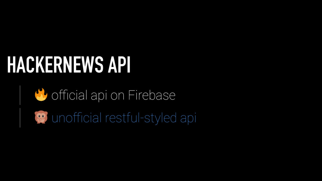 HACKERNEWS API official api on Firebase unofficial ...
