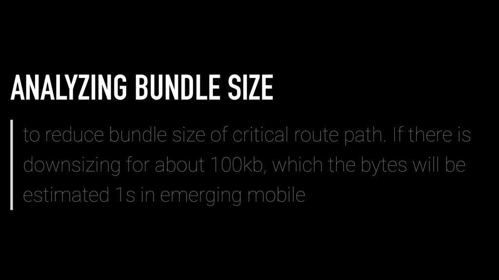 ANALYZING BUNDLE SIZE to reduce bundle size of ...