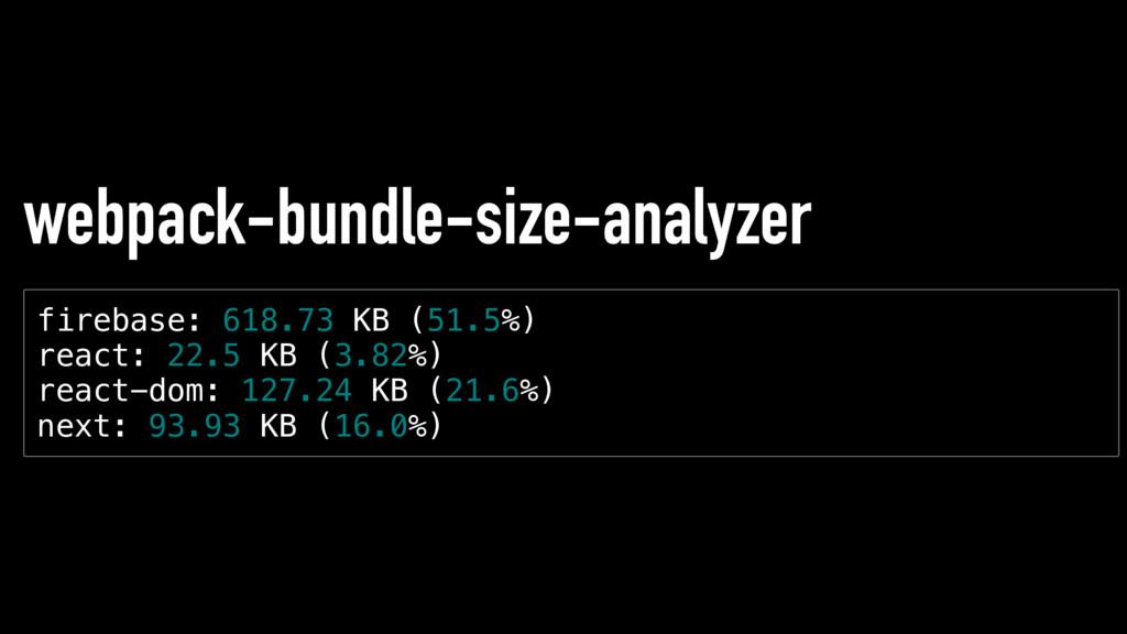 webpack-bundle-size-analyzer f i r e b a s e : ...