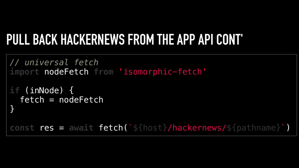 PULL BACK HACKERNEWS FROM THE APP API CONT' / /...