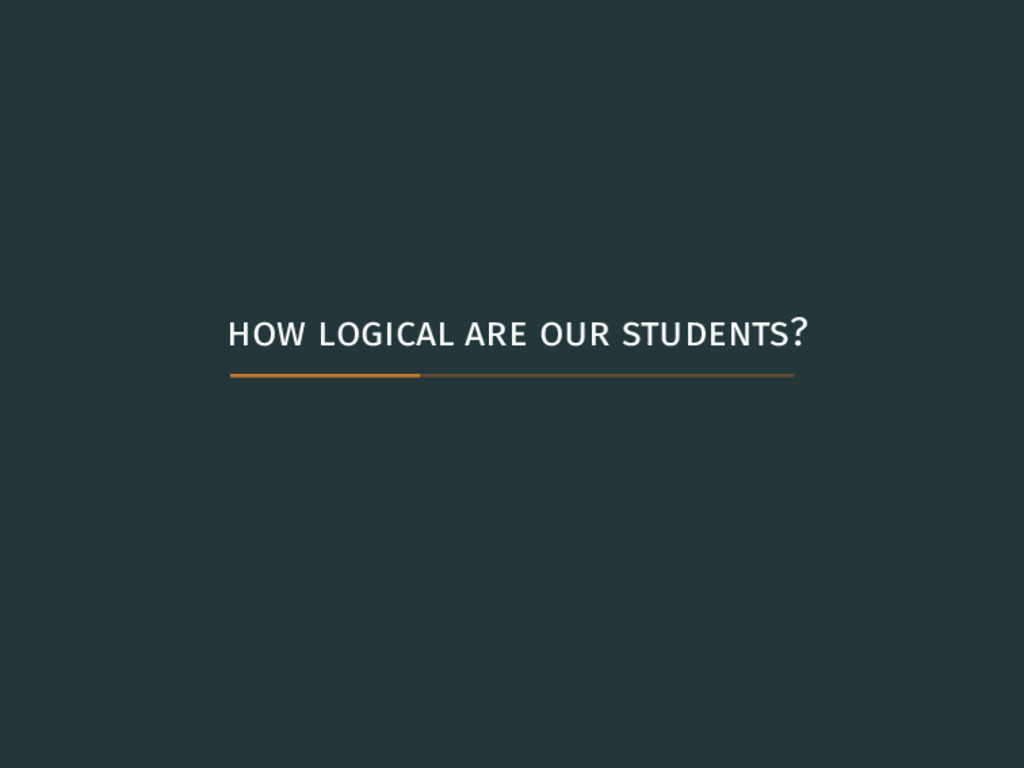 how logical are our students?