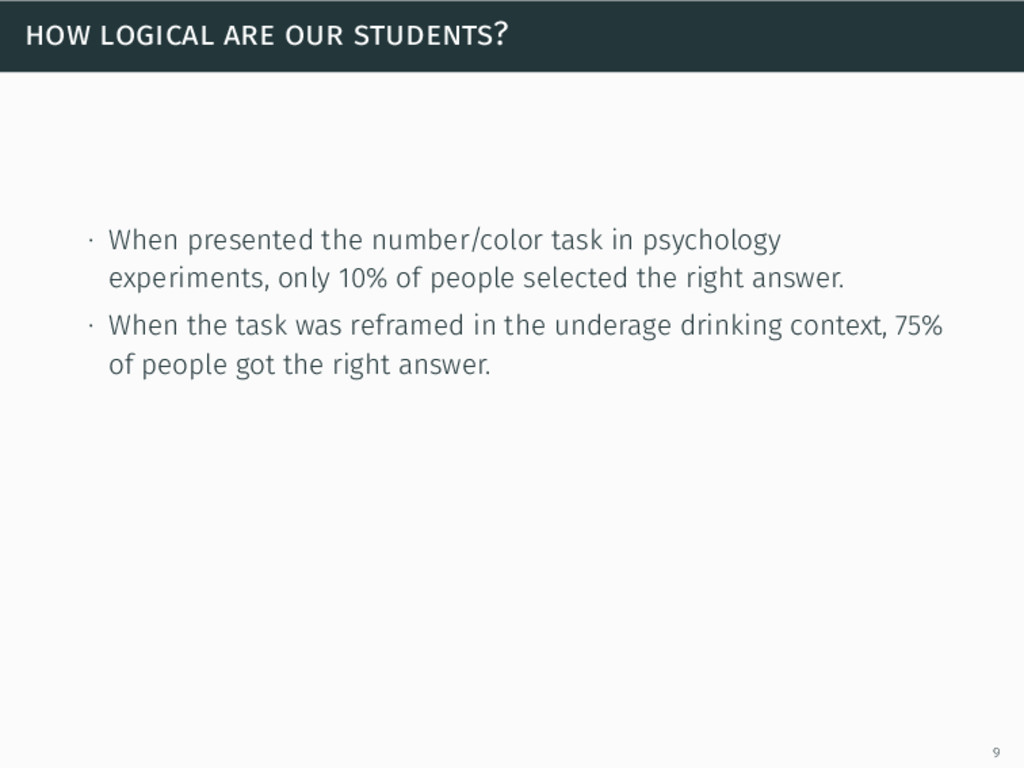 how logical are our students? ∙ When presented ...
