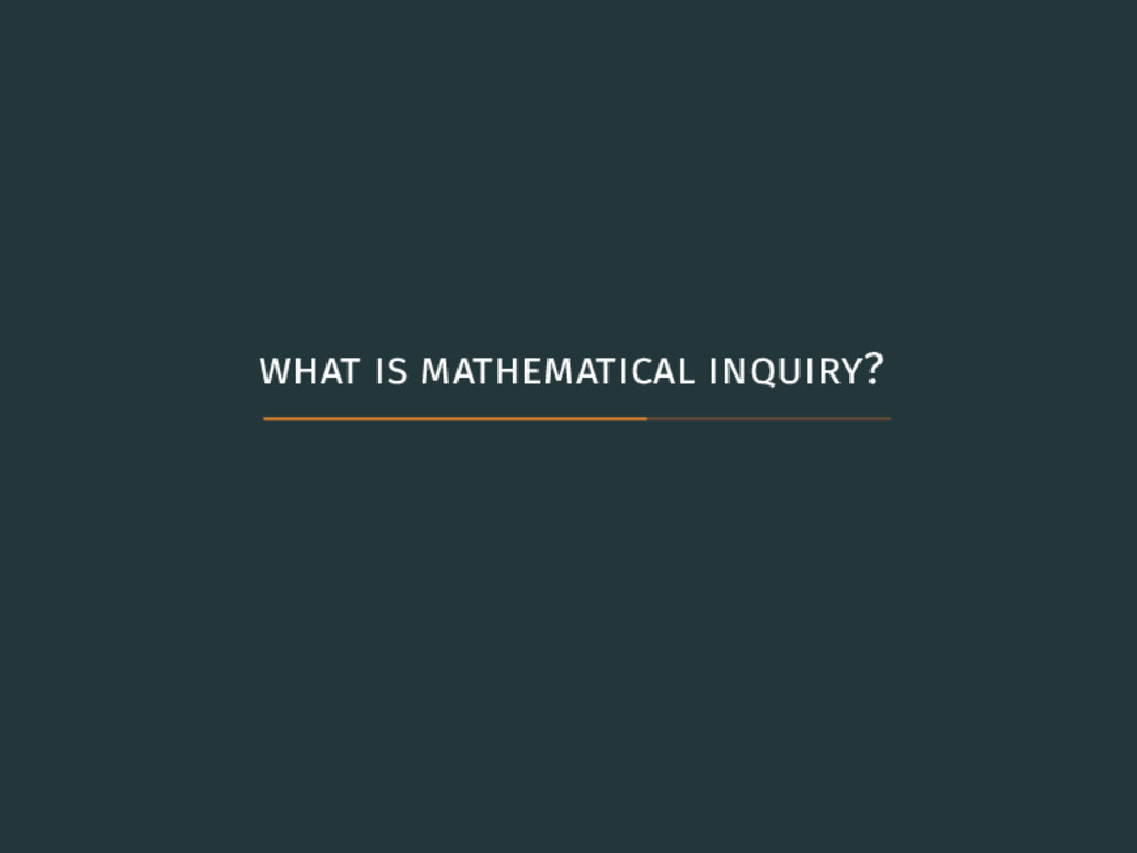 what is mathematical inquiry?