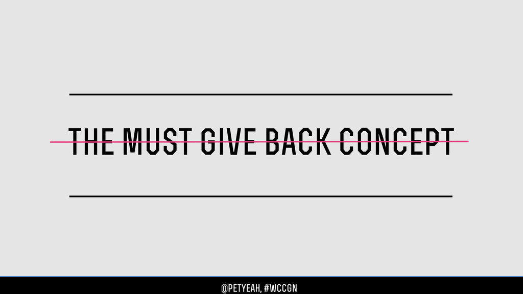 the must give back concept @petyeah, #WCCgn