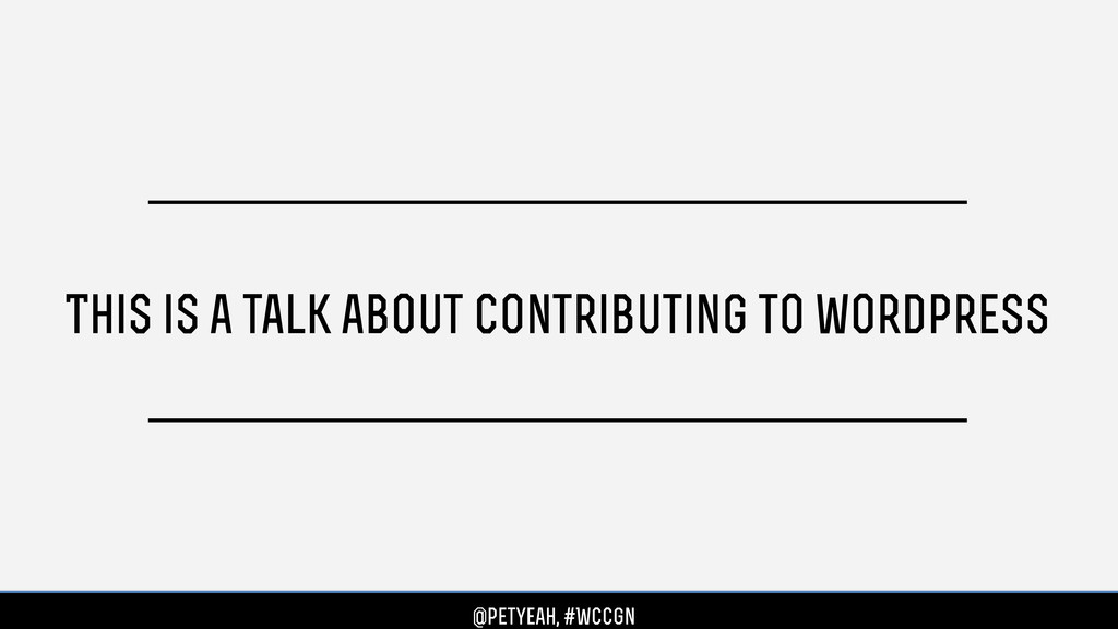 This is a talk about contributing to wordpress ...