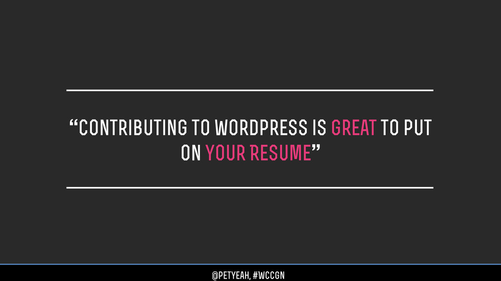 """""""contributing to wordpress is great to put on y..."""
