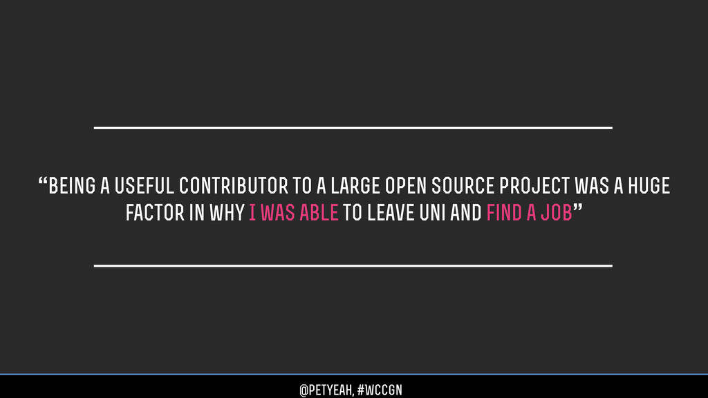 """""""being a useful contributor to a large open sou..."""