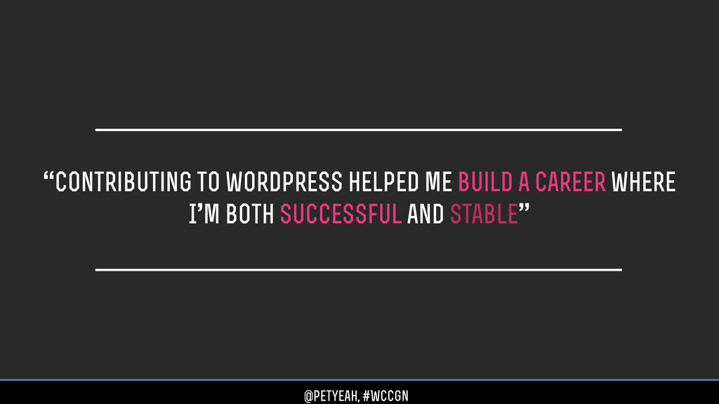 """""""Contributing to wordpress helped me build a ca..."""