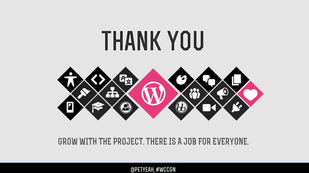 GROW WITH THE PROJECT. THERE IS A JOB FOR EVERY...