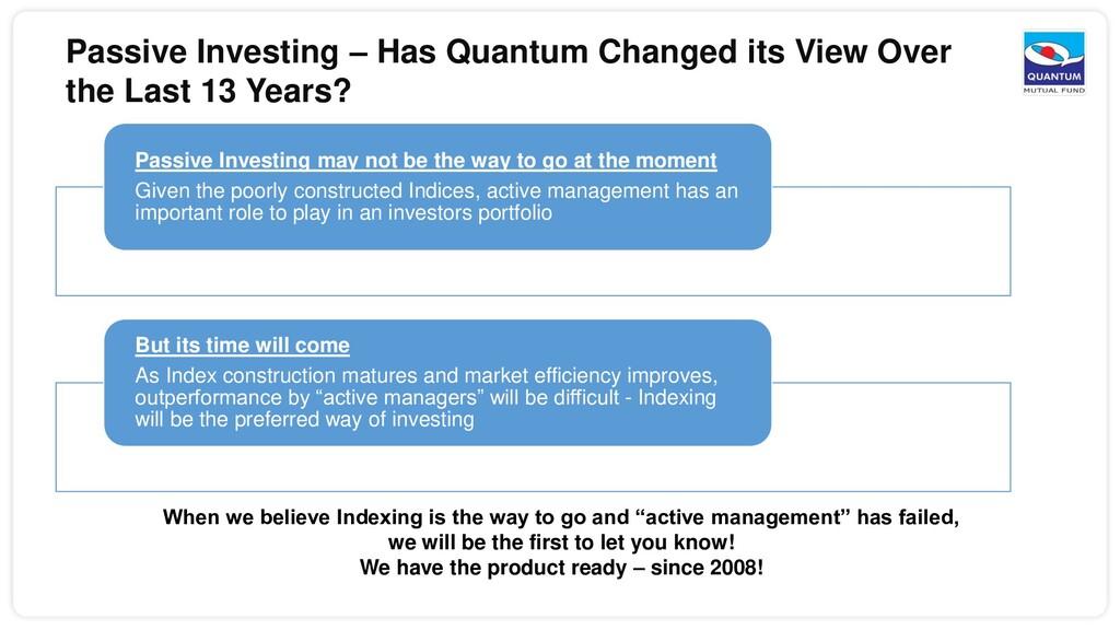 Passive Investing – Has Quantum Changed its Vie...