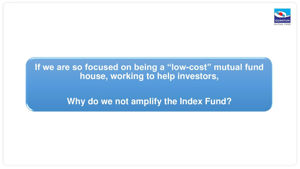 """If we are so focused on being a """"low-cost"""" mutu..."""