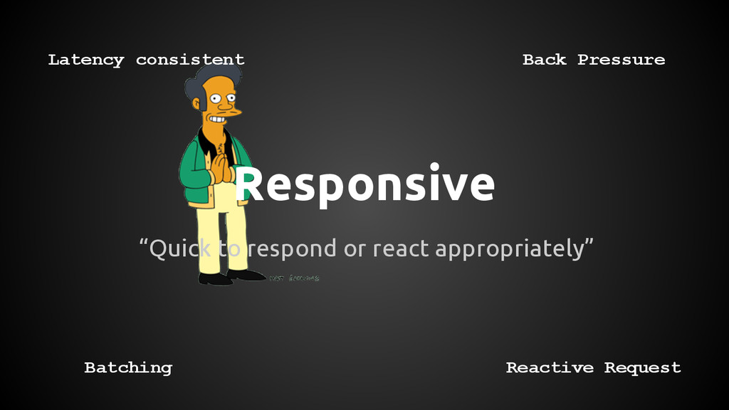 "Responsive ""Quick to respond or react appropria..."