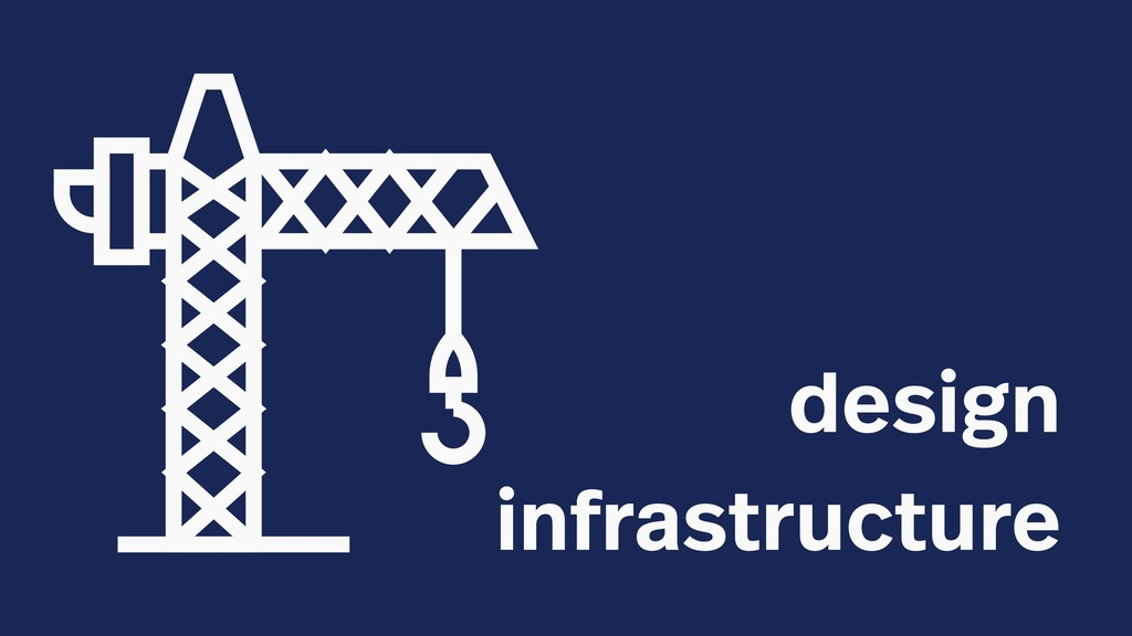 design infrastructure