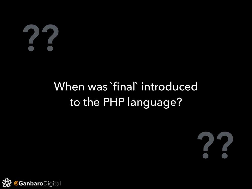 @GanbaroDigital ?? ?? When was `final` introduce...
