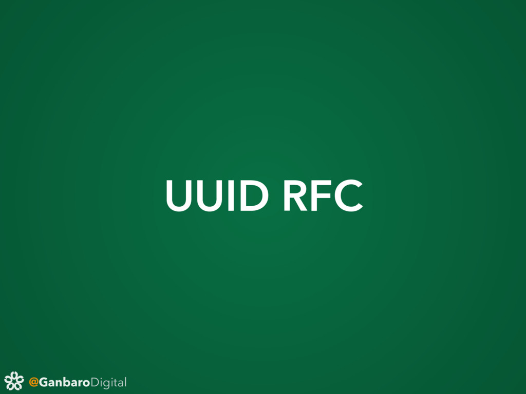 @GanbaroDigital UUID RFC
