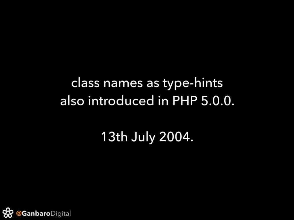 @GanbaroDigital class names as type-hints also ...