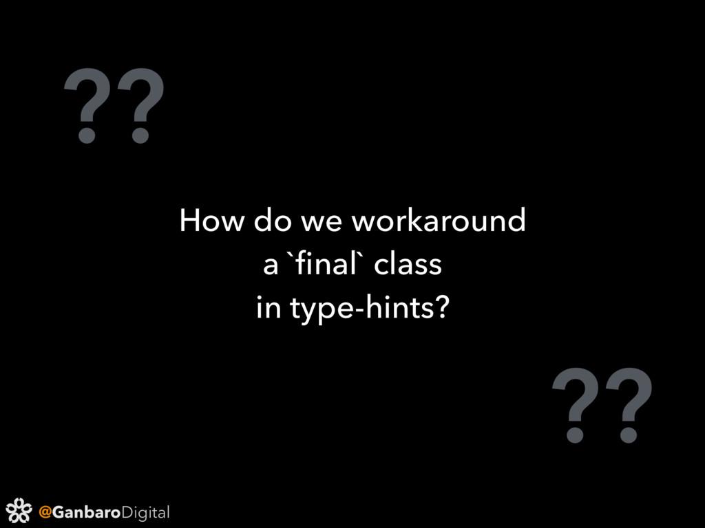 @GanbaroDigital ?? ?? How do we workaround a `fi...