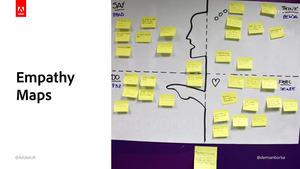 10.17.15 @AdobeUX @demianborba Empathy Maps @d...