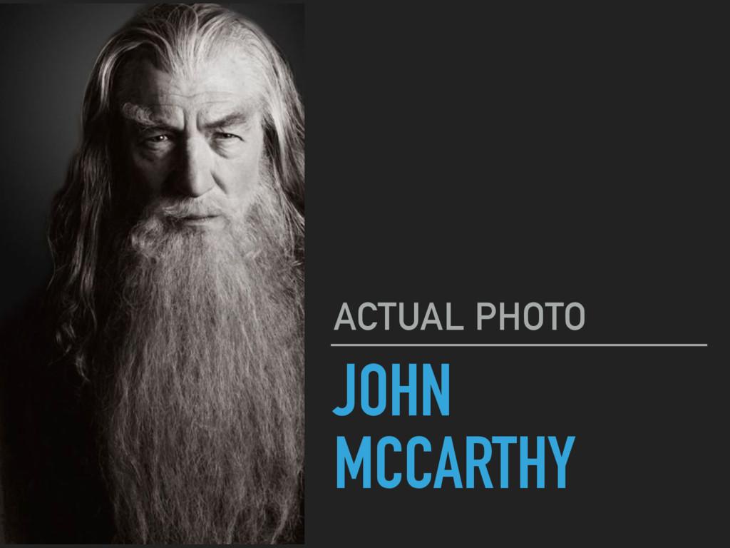 JOHN MCCARTHY ACTUAL PHOTO