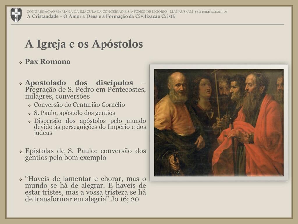  Pax Romana  Apostolado dos discípulos – Preg...
