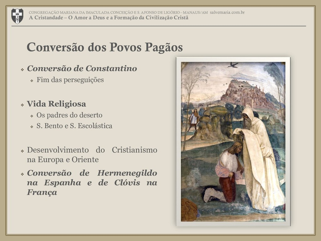  Conversão de Constantino  Fim das perseguiçõ...