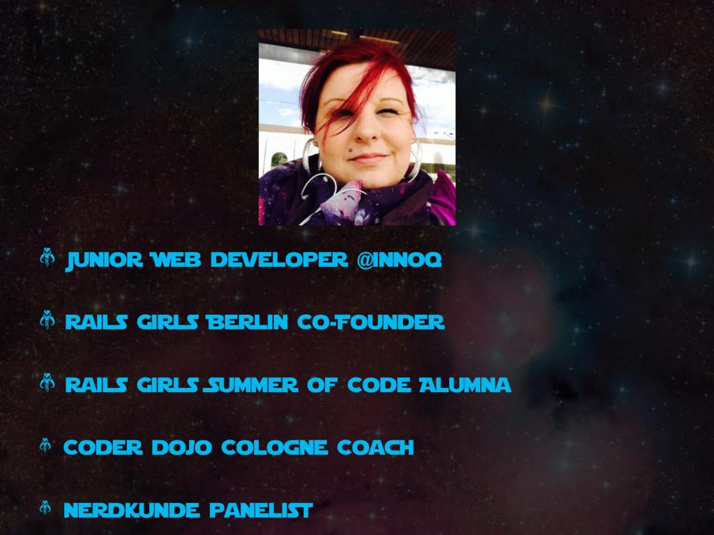 * Junior Web developer @innoq * Rails Girls Ber...