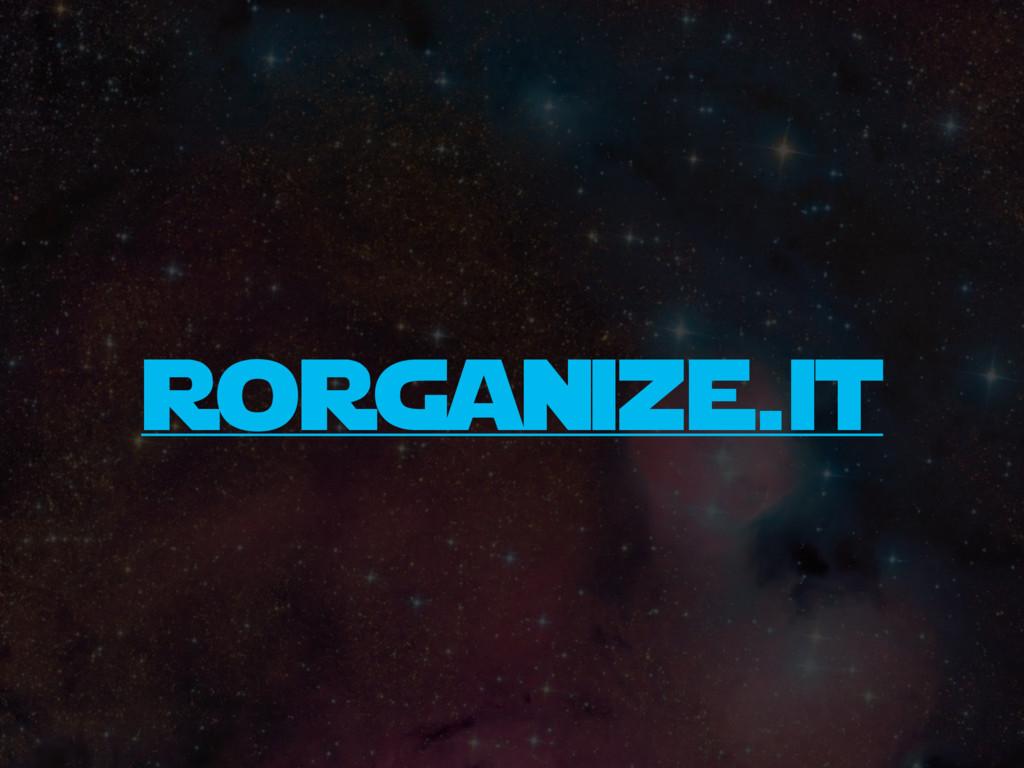 rorganize.it