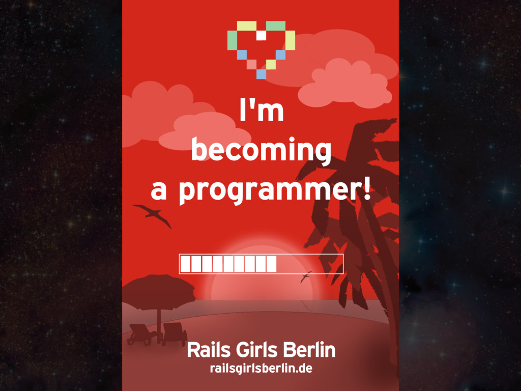 Rails Girls Berlin railsgirlsberlin.de I'm beco...