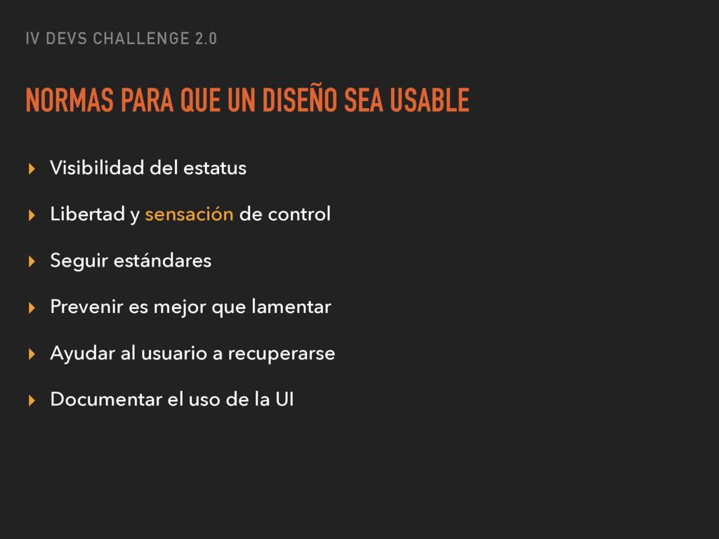 IV DEVS CHALLENGE 2.0 NORMAS PARA QUE UN DISEÑO...