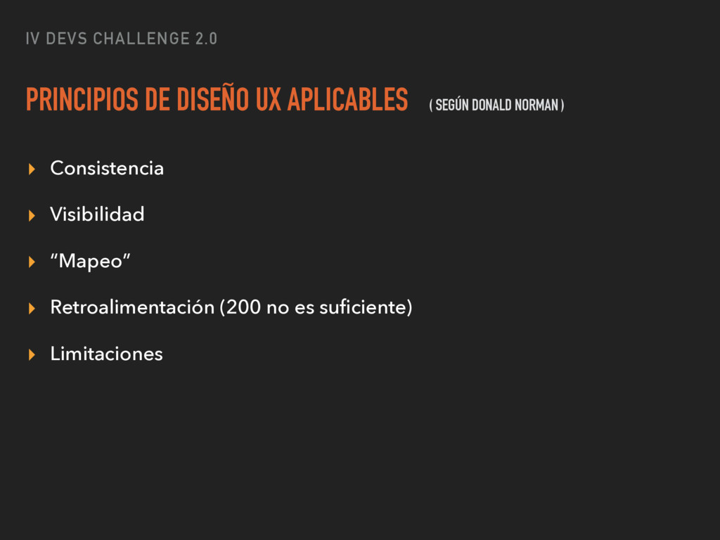 IV DEVS CHALLENGE 2.0 PRINCIPIOS DE DISEÑO UX A...