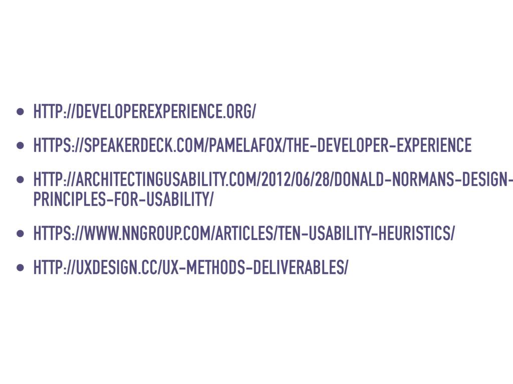 • HTTP://DEVELOPEREXPERIENCE.ORG/ • HTTPS://SPE...