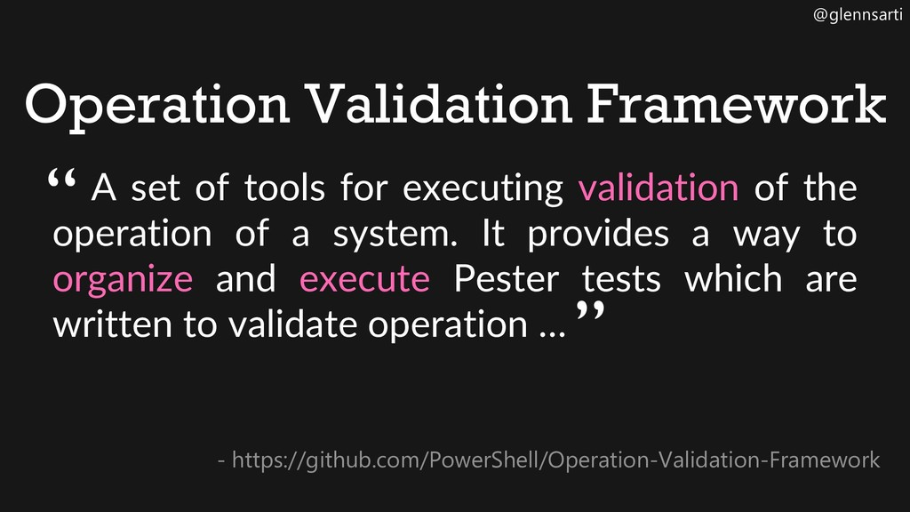 @glennsarti Operation Validation Framework - ht...