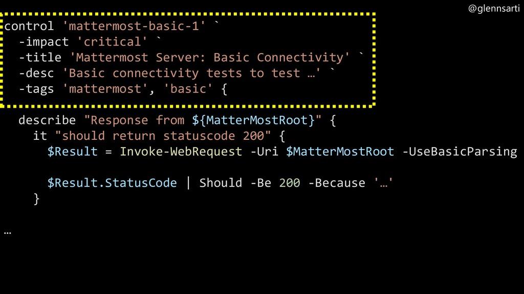 @glennsarti control 'mattermost-basic-1' ` -imp...