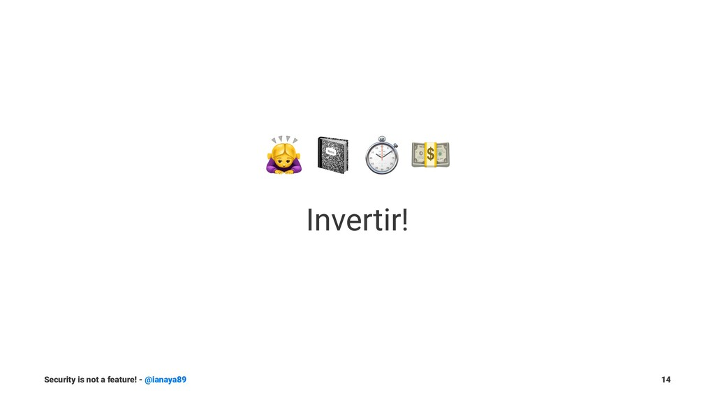 """! """" Invertir! Security is not a feature! - @ian..."""