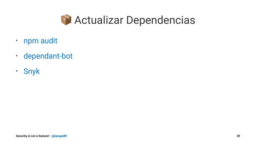! Actualizar Dependencias • npm audit • dependa...