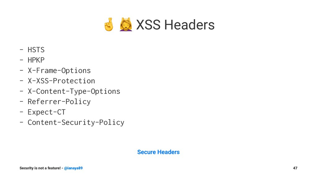 "! "" XSS Headers - HSTS - HPKP - X-Frame-Options..."