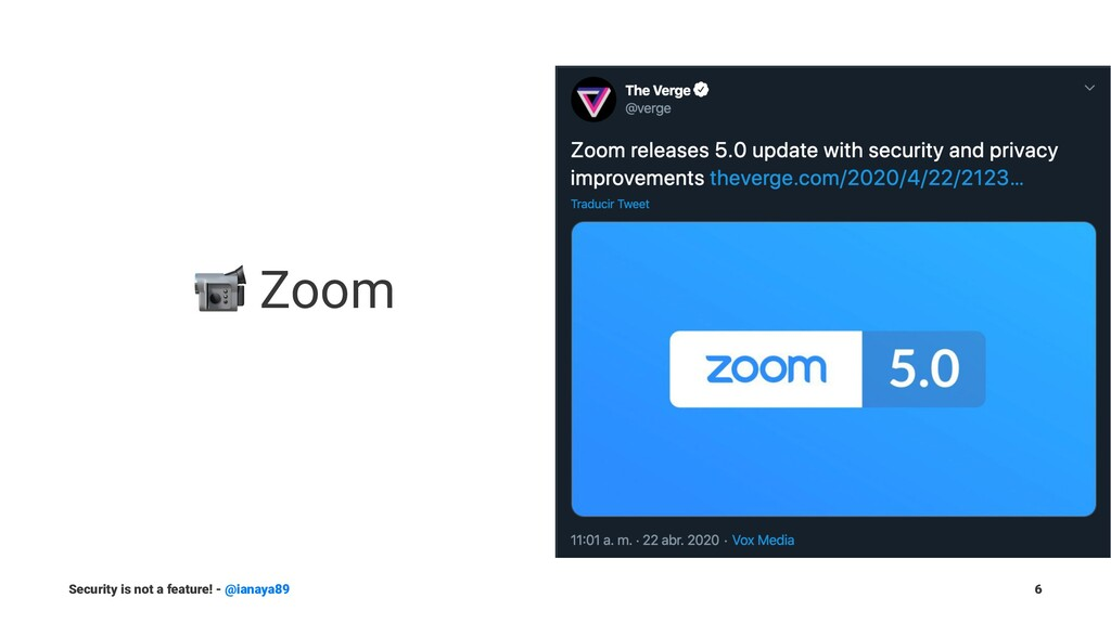 ! Zoom Security is not a feature! - @ianaya89 6
