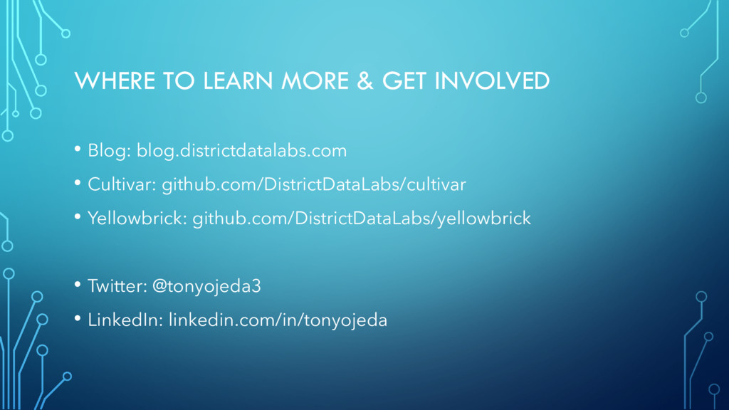 WHERE TO LEARN MORE & GET INVOLVED • Blog: blog...