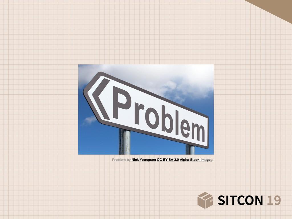 Problem by Nick Youngson CC BY-SA 3.0 Alpha Sto...