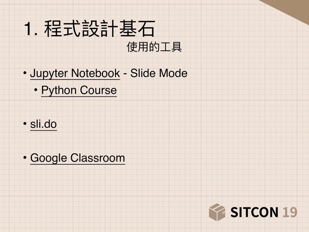 • Jupyter Notebook - Slide Mode • Python Course...