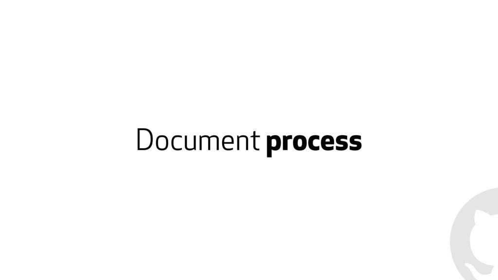 Document process