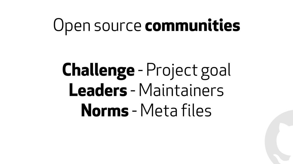 Open source communities Challenge - Project goa...