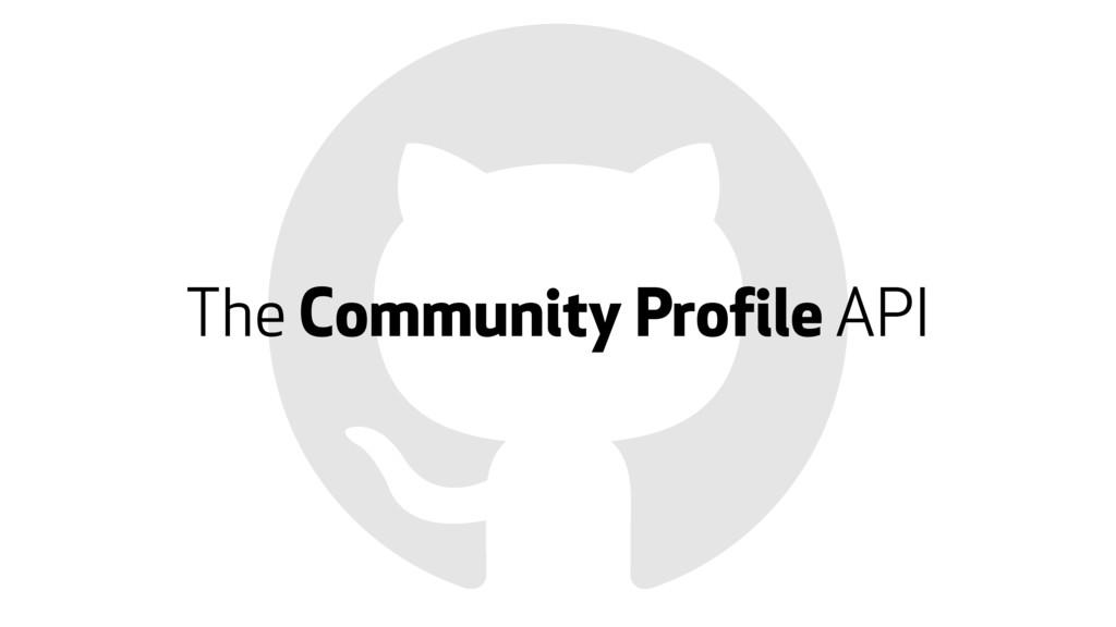 The Community Profile API
