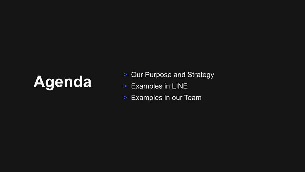 Agenda > Our Purpose and Strategy > Examples in...