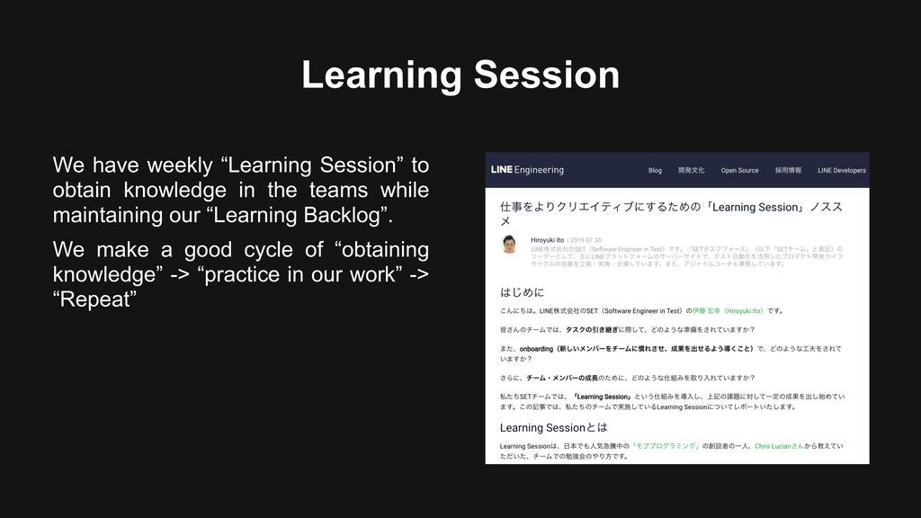 "Learning Session We have weekly ""Learning Sessi..."