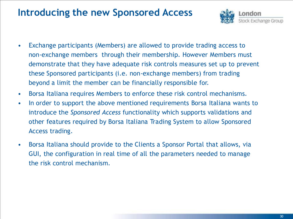 30 Introducing the new Sponsored Access • Excha...