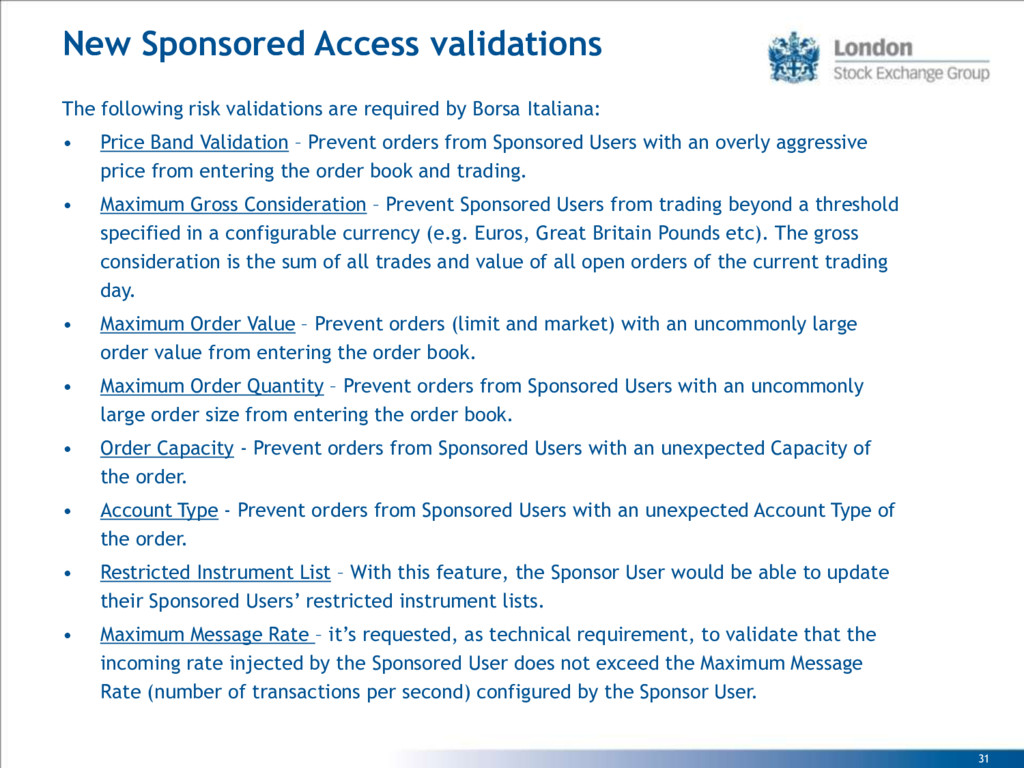 31 New Sponsored Access validations The followi...