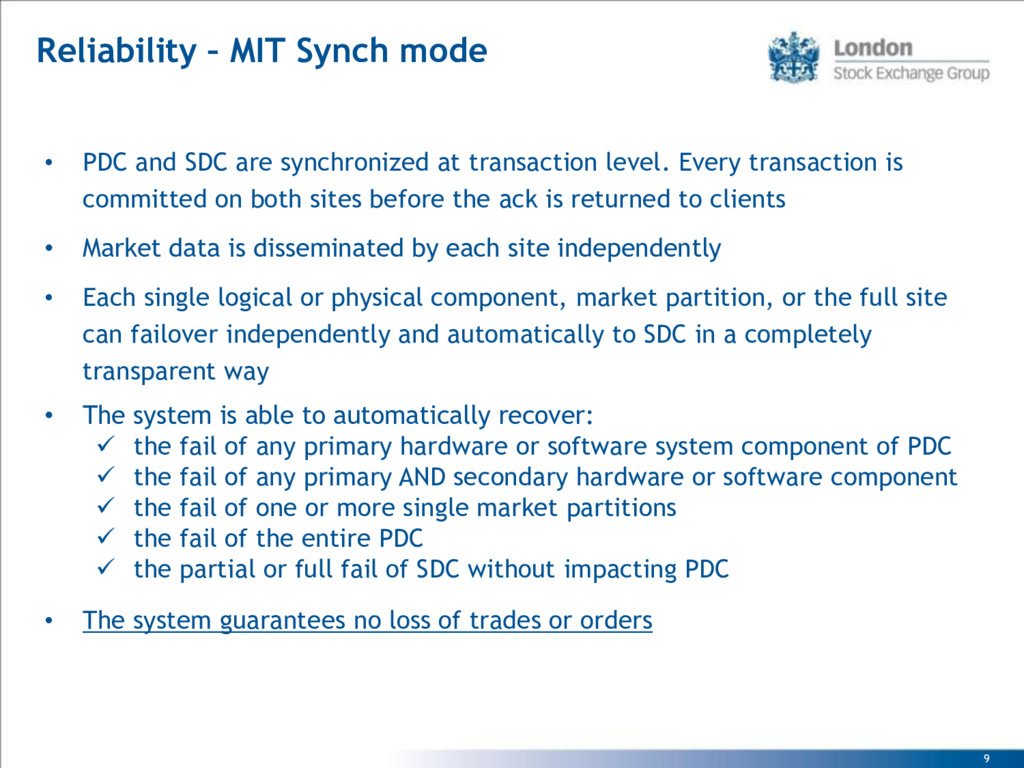 9 • PDC and SDC are synchronized at transaction...